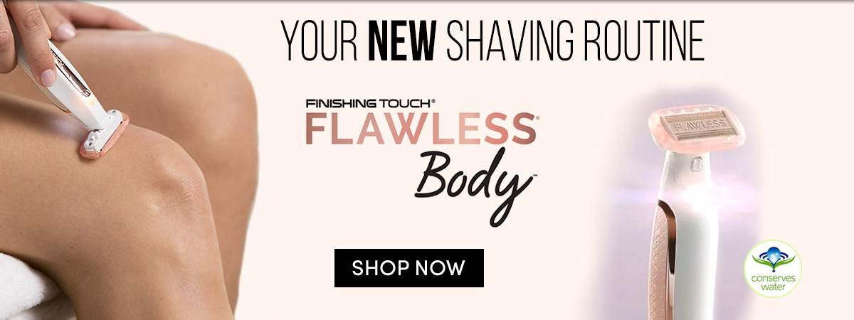 Flawless® Body™ form head to toe
